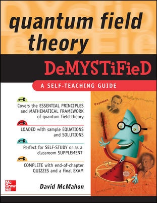Quantum Field Theory Demystified By McMahon, David