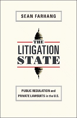 The Litigation State By Farhang, Sean